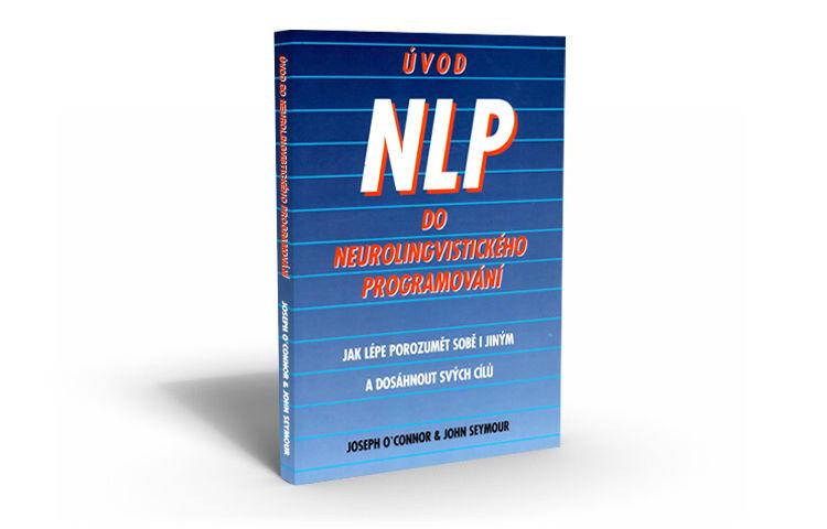 Úvod do NLP, NLP, Neurolingvistické programovanie, Kniha, Komunikácia, Terapia, Techniky
